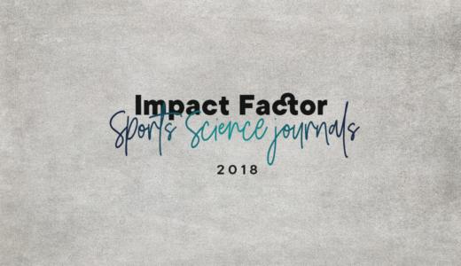 【2018年】スポーツ・健康科学分野のジャーナルインパクトファクターリスト